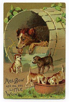 """Bow Wow"" has gone out of fashion, as this trading card reminds us. Now dogs use speaking voices. From the card: ""Mrs. Bow and All the Little Wows"""