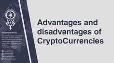 Advantages and Disadvantages of CryptoCurrencies – CryptoPortfolio – Medium