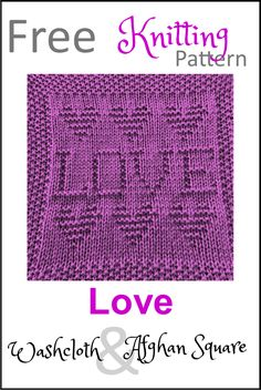 Free Love Dishcloth or Afghan Square Knitting Pattern - Daisy and Storm Knitted Squares Pattern, Knitted Dishcloth Patterns Free, Knitting Squares, Knitted Washcloths, Knit Dishcloth, Knitted Blankets, Knitting Patterns Free, Afghan Patterns, Crocheting Patterns