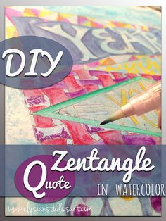 DIY Zentangle Quote in Watercolor by elysianstudiosart, via Flickr