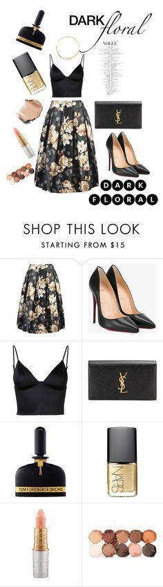"""""""Chic with Dark Floral"""" by nancykou ❤ liked on Polyvore featuring Christian Louboutin, T By Alexander Wang, Yves Saint Laurent, Tom Ford, NARS Cosmetics, Mariah Carey, NYX and Michael Kors"""