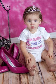 Shoes Matter Just Ask Cinderella -  Funny Baby Onesie or Toddler Shirt by ShopTheIttyBitty, $18.00
