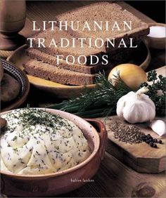 Lithuanian Traditional Foods - This book presents recipes for traditional Lithuanian cooking at its best, with plenty of inspiration from local culinary traditions. Lithuanian cuisine is known for its simplicity; it is the product . Fixate Cookbook, Cookbook Recipes, Cooking Recipes, Eastern European Recipes, European Cuisine, Lithuania Food, Lithuania Travel, Lithuanian Recipes, Russian Recipes