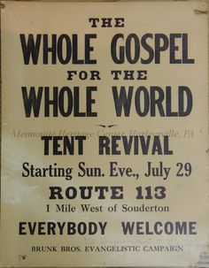 Promotional poster for the Brunk Brothers tent revival at Souderton, 1951. Gift of Harvey E. Meyers.