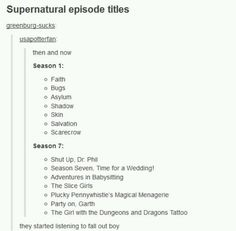 Supernatural Episode Titles... Season 7 : ''They started listening to Fall Out Boy.'' HAHAHAHA!!