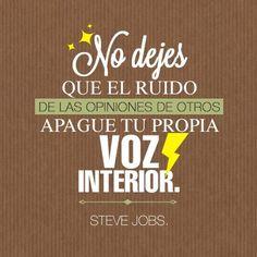 """""""No dejes que el ruido de las opiniones de otros apague tu propia voz interior."""" #SteveJobs #Citas #Frases @Candidman"""