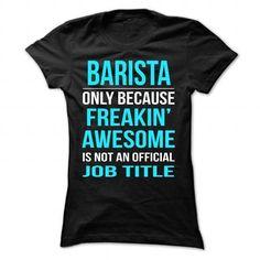 BARISTA - #tshirt illustration #sweatshirt dress. ORDER HERE => https://www.sunfrog.com/LifeStyle/BARISTA-Black-49199088-Ladies.html?68278