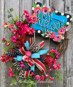 Hey There by Holiday Baubles Summer Door Wreaths, Easter Wreaths, Fall Wreaths, Christmas Wreaths, Christmas Crafts, Diy Wreath, Wreath Ideas, Wreath Making Supplies, Deco Mesh Wreaths
