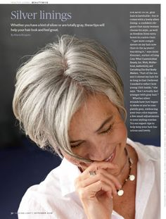 fabulous gray hair & wonderful cut! it'll be a while before I cut my hair short again but when I do, this will be how it's done!