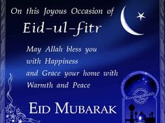 These Best Eid Al Fitr Greetings 2018 are just for you to Wish Eid Mubarak to your friends, family and loved ones are just what you need. Carte Eid Mubarak, Eid Mubarak Wünsche, Happy Eid Mubarak Wishes, Ramadan Wishes, Jumma Mubarak, Eid Ul Fitr Messages, Eid Ul Fitr Quotes, Eid Mubarak Quotes, Eid Quotes