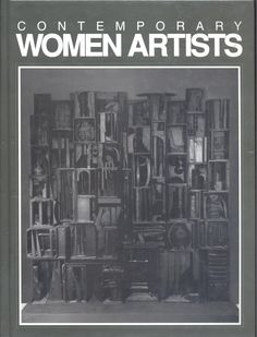 DICCIONARIOS. Contemporary women artists / editors, Laurie Collier Hillstrom, Kevin Hillstrom ; with a preface by Lucy R. Lippard Photo Wall, Artists, Contemporary, Women, Photograph, Women's, Artist, Woman