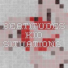 beatitudes kid situations