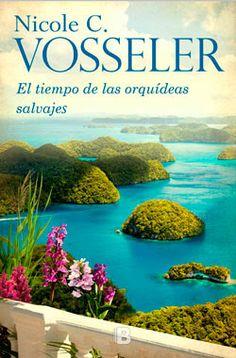 """El tiempo de las orquídeas salvajes - Ediciones B (""""Zeit der wilden Orchideen"""" - Spanisch / """"Time of the Wild Orchids"""" - Spanish)"""