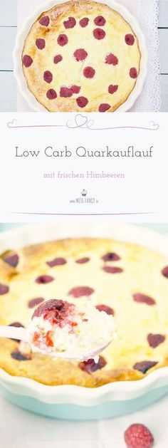 Rezeptvorschlag für deine Low Carb Ernährung: Quarkauflauf mit frischen Himbeeren. Ein echter Genuss #lowcarb #quarkauflauf