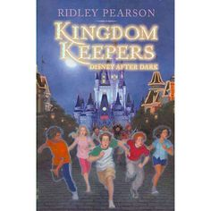 Kingdom Keepers: Disney After Dark. Book 1 of the AWESOME book series by ridley pearson. Cover #2