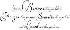 You Are Braver Smarter Stronger IV Wall Decals