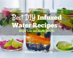 Best DIY Infused Water Recipes for Weight Loss and Health Benefits