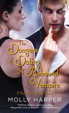 The Dangers of Dating a Rebound Vampire (Half-Moon Hollow #3) by Molly Harper | March 31st 2015 from Pocket Books | #ParanormalRomance #Vampires