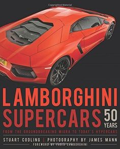 Lamborghini Supercars 50 years | Motoring Books | Chaters