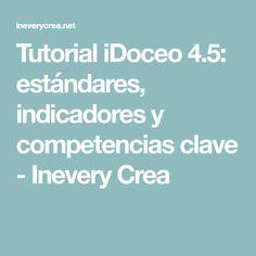 Tutorial iDoceo 4.5: estándares, indicadores y competencias clave - Inevery Crea