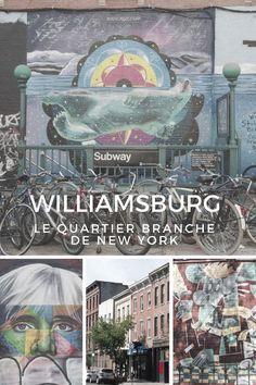 Visite de Williamsburg, le quartier branché et hipster de New York. Paradis du Street art et des friperies