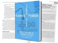 'Kennis Maken Samen Leren' een boek over maken, knutselen en techniek in het onderwijs {available in library TextielMuseum}