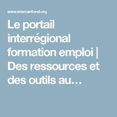 Le portail interrégional formation emploi   Des ressources et des outils au…