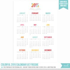 FREE 5×7 Colorful 2015 Calendar Printables!. Get more 2015 calendars here: http://www.pinterest.com/hre/2015-free-printables/
