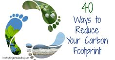 40 Ways to Reduce Your Carbon Footprint - small steps to save the planet Reducing Carbon Footprint, Footprint Art, Responsible Travel, Green Life, Save The Planet, Solar Power, Graphic Illustration, In The Heights, Sustainability