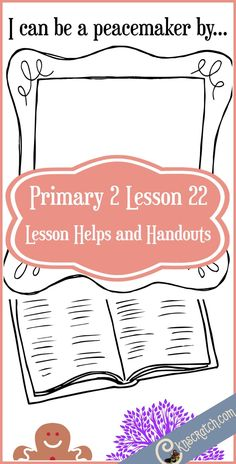 More LDS handouts and lesson helps for Primary 2 Lesson 22: Blessed are the Peacemakers