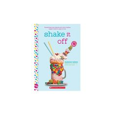 Shake It Off: A Wish Novel - by Suzanne Nelson (Paperback) Milkshake Shop, Nelson Books, Pop Crush, Social Themes, Cute Friends, First Dates, Shake It Off, Character Development, Book Themes