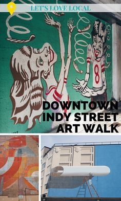 A quick downtown Indianapolis street art walk to inspire warm weather adventures! - Let's Love Local