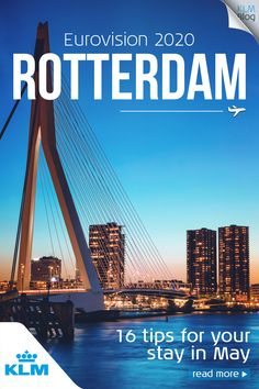 The Eurovision Song Contest will be taking place in the Netherlands this year, so if you intend to visit Rotterdam for this musical extravaganza or for any other reason, here are KLM's secret hotspots! Rotterdam, Eurovision Song Contest, Eurovision Songs, Bingo, Sweden, Eurovision France, Amazing Photography, Nature Photography, Hotel Concept