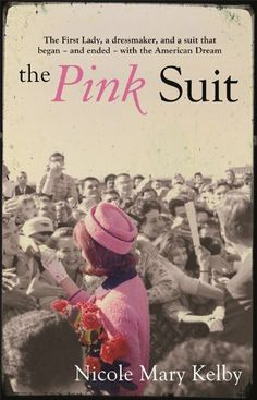 The Pink Suit: Amazon.co.uk: Nicole Mary Kelby: Books