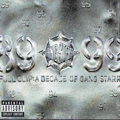 Gang Starr - Full Clip: A Decade Of Gang Starr [Explicit]