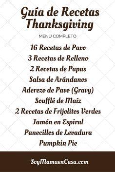 Esta es la Guía de Recetas para Thanksgiving, el menú tradicional más 30 platillos para disfrutar en familia => Click aquí http://soymamaencasa.com/2015/11/guia-recetas-de-thanksgiving.html
