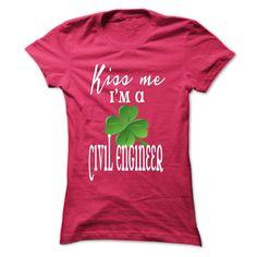Kiss me Im a Civil Engineer T Shirt, Hoodie, Sweatshirt