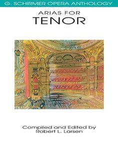 Download PDF Arias for Tenor: G. Schirmer Opera Anthology