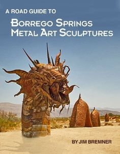 Galleta Meadows Sculptures Borrego Springs Ca