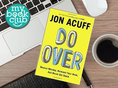 Book Giveaway! Do Over: Rescue Monday, Reinvent Your Work, and Never Get Stuck by Jon Acuff Join My Book Club to learn and grow as an entrepreneur.