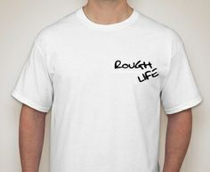 Rough life clothing line