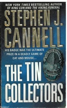 The Tin Collectors by Stephen J. Cannell (2002, Paperback, Reprint)