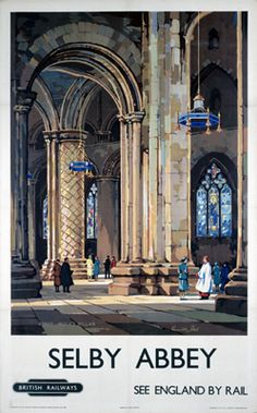 Selby Abbey See England by Rail on VintageRailPosters.co.uk Prints