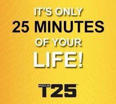 T25 fitness program www.beachbodycoach.com/duffieldfitness