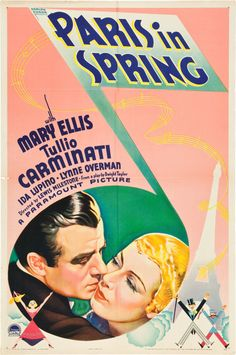 Paris in Spring (1935) Stars: Mary Ellis, Tullio Carminati, Ida Lupino, Akim Tamiroff ~  Director: Lewis Milestone