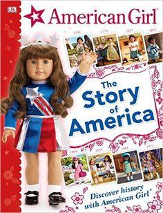 American Girl: The Story of America: DK: 9781465456892: Amazon.com: Books