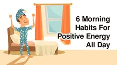 6 Morning Habits For Positive Energy All Day #Positivity #OrangeLife