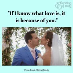www.weddinganditaly.com Italy Wedding, Romantic Quotes, What Is Love, Photo Credit, Your Photos, Romance Quotes