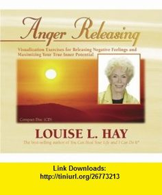 Anger Releasing (0656629674223) Louise Hay , ISBN-10: 1401904033  , ISBN-13: 978-1401904036 ,  , tutorials , pdf , ebook , torrent , downloads , rapidshare , filesonic , hotfile , megaupload , fileserve