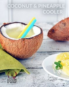 Perfect Summer Cocktail, featuring Coconut Water , Vodka and Pineapple. More summer drink recipes at FoodieandWine.com